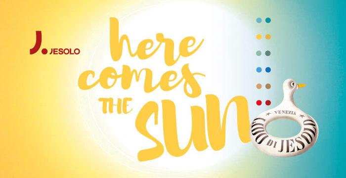 Here comes the sun Jesolo